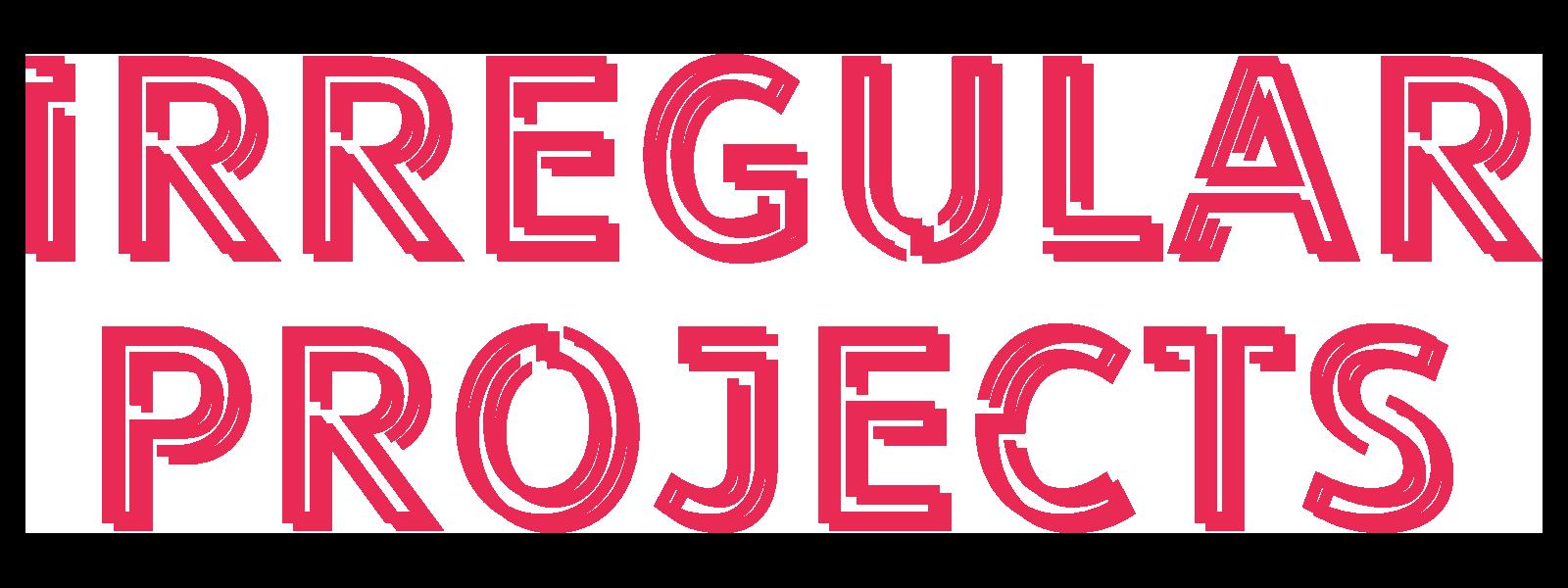 Irregular Projects